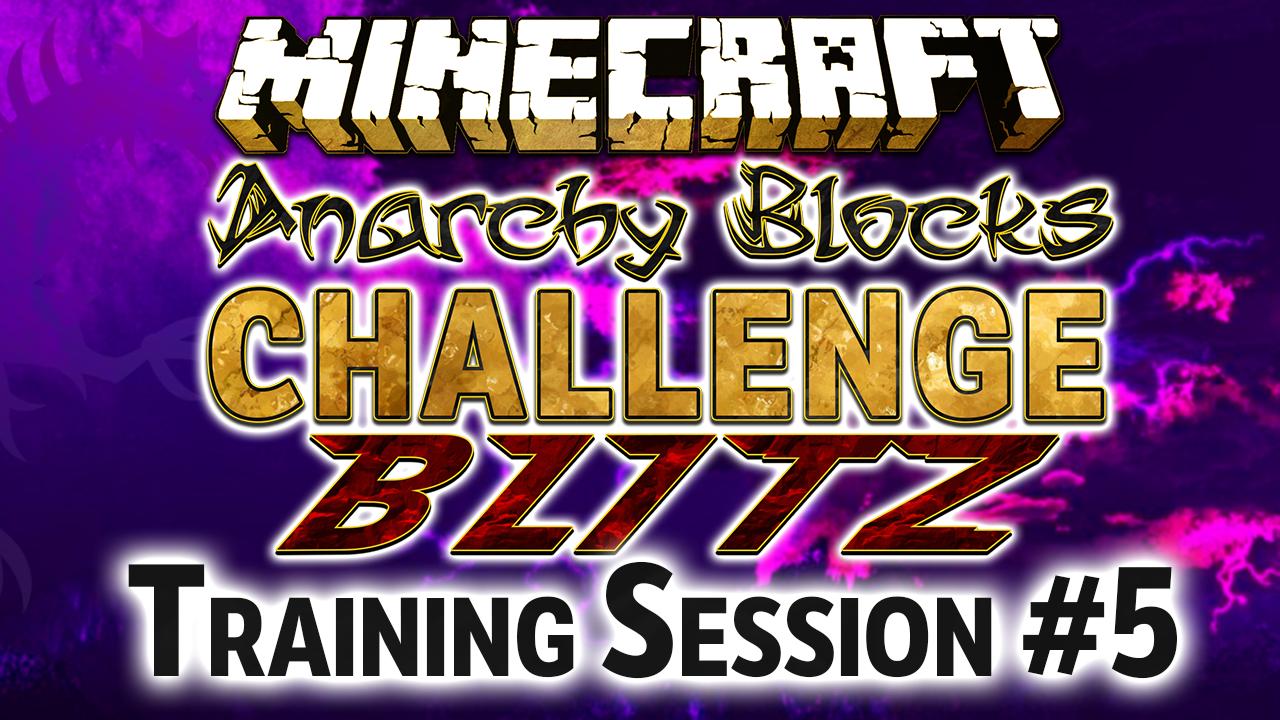 anarchy-blocks-challenge-blitz-training-session-5-du-080117-resultats