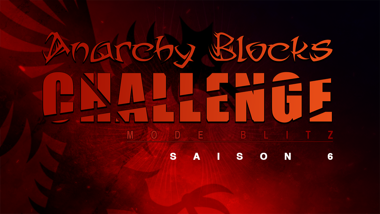 anarchy-blocks-challenge-saison-6