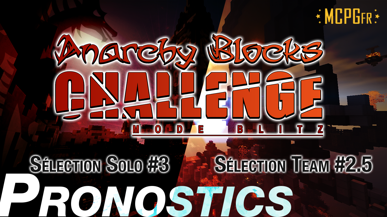 pronostics-selection-team-2-5-solo-3-anarchy-blocks-challenge-saison-6