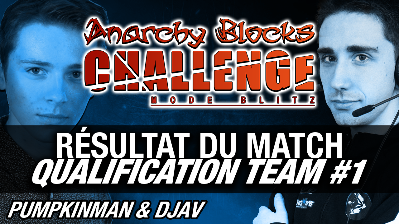 qualification-team-n1-anarchy-blocks-challenge-s6