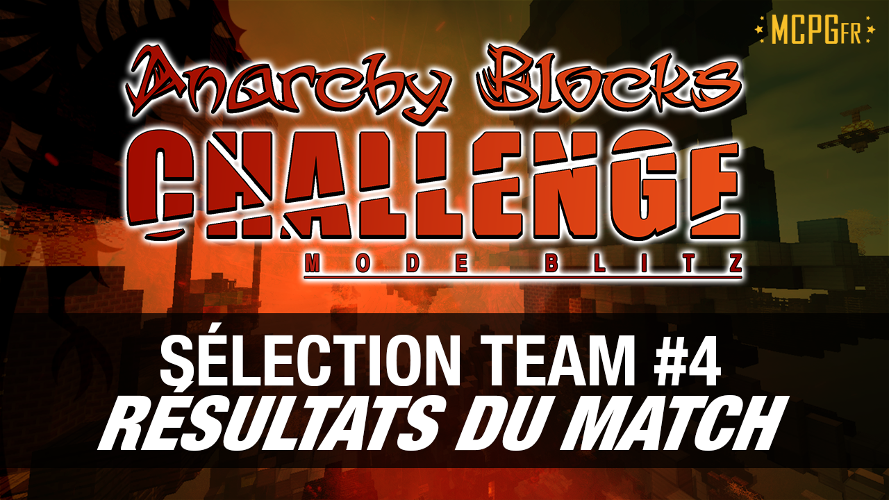 selection-team-4-anarchy-blocks-challenge-saison-6
