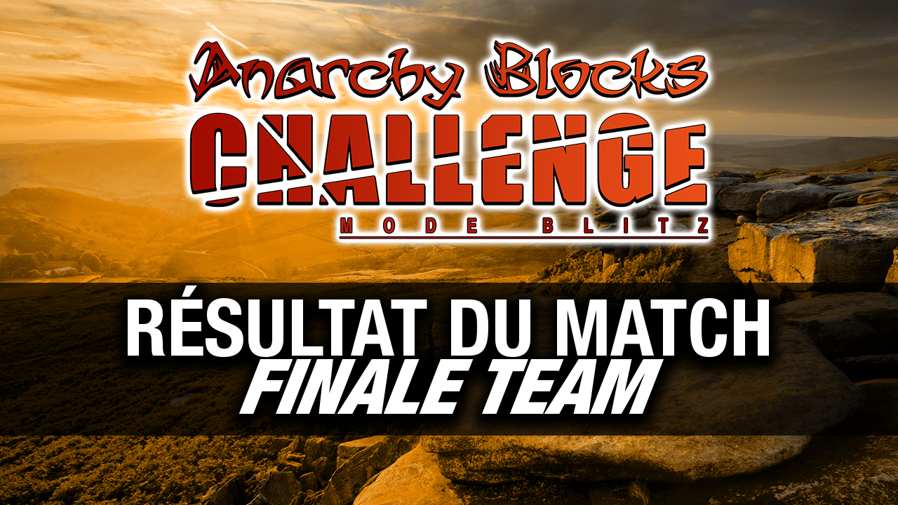 finale-team-anarchy-blocks-challenge-saison-6